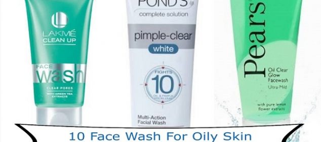 10 Face Wash For Oily Skin Under Rs. 200